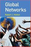 Global Networks, Holton, Robert J., 0230521045