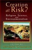 Creation at Risk? 9780802841049