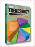 2009 Trendology : U. S. Recession-Proof Businesses, Trendology Research, 0982271042
