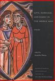 Love, Marriage, and Family in the Middle Ages, , 1551111047