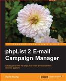 Phplist 2 E-Mail Campaign Manager, Young, David, 1849511047