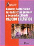 Análisis Sectorial de Las Industrias de Química y de Producción de Caucho y Plástico 9789681861049