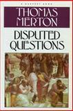 Disputed Questions, Thomas Merton, 0156261057