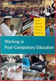Working in Post-Compulsory Education, Lea, John and Armitage, Andy, 0335211054