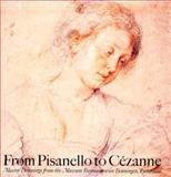 From Pisanello to Cezanne : Master Drawings from the Boymans-Van Beuningen Museum, Rotterdam, , 0521401054