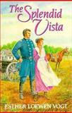 The Splendid Vista, Esther Loewen Vogt, 0889651051