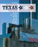 Practicing Texas Politics (Book Only), Brown, Lyle and Langenegger, Joyce A., 1285861051