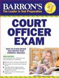 Barron's Court Officer Exam, 3rd Edition, Donald J. Schroeder and Frank Lombardo, 1438001053
