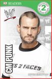 DK Reader Level 2: WWE CM Punk Second Edition, BradyGames, 146542105X
