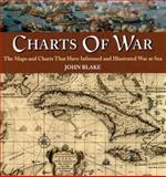 Charts of War, John Blake, 1577151054