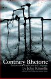 Contrary Rhetoric : Lectures on Landscape and Language, Kinsella, John, 1921361050