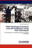 Fem-Tribological Analysis and Life Prediction Using Fea Techniques, Prasad Shreedhar Sane, 3846541052