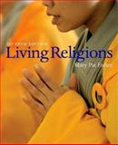 Living Religions, Fisher, Mary Pat, 0136141056