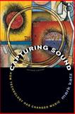 Capturing Sound, Mark Katz, 0520261054