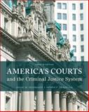 America's Courts and the Criminal Justice System 12th Edition