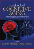 Handbook of Cognitive Aging : Interdisciplinary Perspectives, , 1412941059
