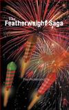 The Featherweight Saga, Paul Peckerwood, 1466951052