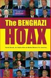 The Benghazi Hoax, David Brock and Ari Rabin-Havt, 1493681052