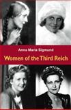 Women of the Third Reich, Anna Maria Sigmund, 1553211057