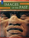 Images of the Past, Feinman, Gary and Price, T. Douglas, 0073531057