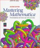 Mastering Mathematica : Programming Methods and Applications, Gray, John W., 0122961056