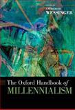 The Oxford Handbook of Millennialism, , 0195301056
