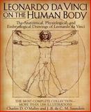 Leonardo Da Vinci on the Human Body, C. O'Malley and J. B. Saunders, 0517381052