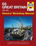 SS Great Britain, 1843-1937, Brian Lavery, 0857331051