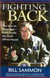 Fighting Back, Bill Sammon, 0895261057