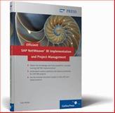 Efficient SAP NetWeaver BI Implementation and Project Management, Nolan, Gary, 1592291058