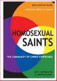 Homosexual Saints : The Community of Christ Experience, William D. Russell, 1934901059