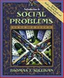 Introduction to Social Problems, Sullivan, Thomas J., 0205351050