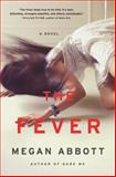 The Fever, Megan Abbott, 0316231053