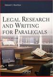 Legal Research and Writing for Paralegals, Bouchoux, Deborah E., 0735551057