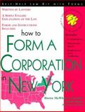 How to Form a Corporation in New York, Brette Sember McWhorter and Mark Warda, 1572481056