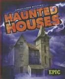 Haunted Houses, Nadia Higgins, 162617105X
