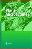 Plant Microtubules : Potential for Biotechnology, , 3540671056