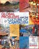 Global Problems and the Culture of Capitalism Plus MySearchLab with EText -- Access Card Package 6th Edition