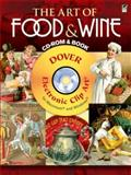 The Art of Food and Wine CD-ROM and Book, Clip Art, 0486991059