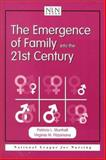 The Emergence of Family into the 21st Century, Munhall, Patricia L. and NLN Staff, 0763711055