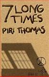 Seven Long Times, Thomas, Piri, 1558851054