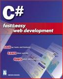 C# Fast & Easy Web Development, Bakharia, Aneesha, 1931841055