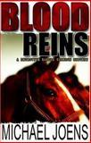 Blood Reins, Michael Joens, 0312321058
