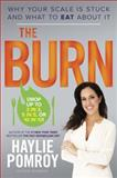 The Burn, Haylie Pomroy and Eve Adamson, 0804141053