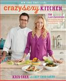 Crazy Sexy Kitchen, Kris Carr and Sarno, 1401941052