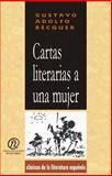 Cartas Literarias a una Mujer, Bécquer, Gustavo Adolfo, 1413511058