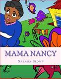 Mama Nancy, Natasia Brown, 1497391059