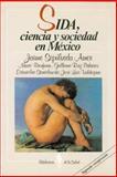 Sida, Ciencia y Sociedad en México, Sepúlveda Amor, Jaime and Bronfman, Mario, 9681631056