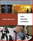 News Reporting and Writing, Mencher, Melvin, 0072981059