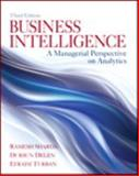 Business Intelligence : A Managerial Perspective on Analytics, Sharda, Ramesh and Delen, Dursun, 0133051056